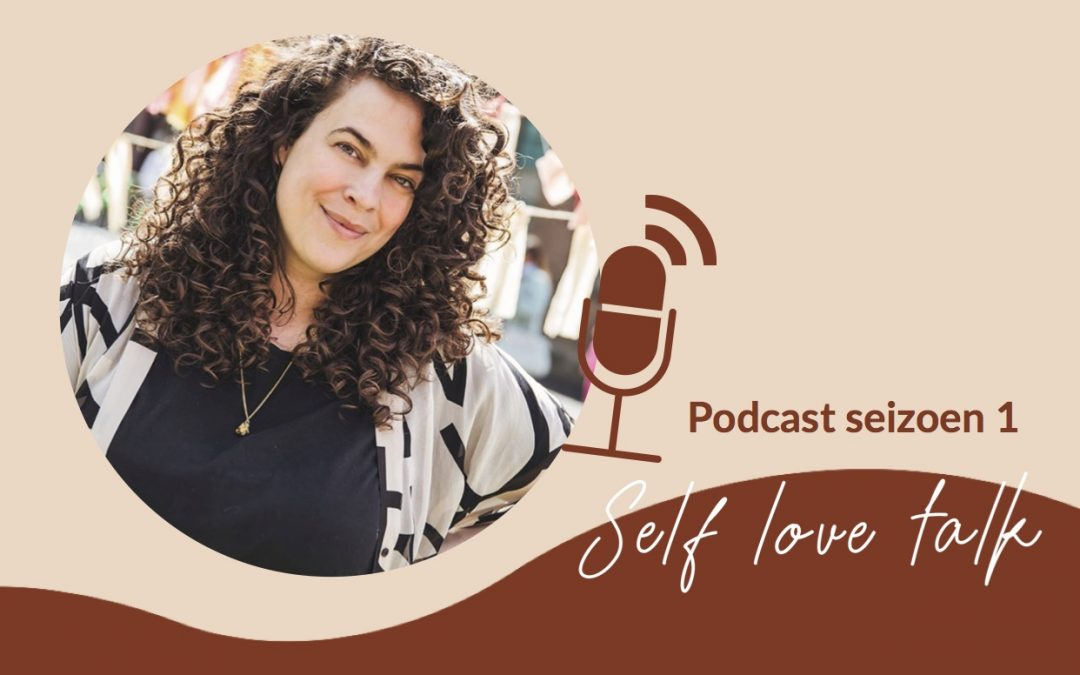 Podcast: Self Love Talk #11 met Mayra Louise