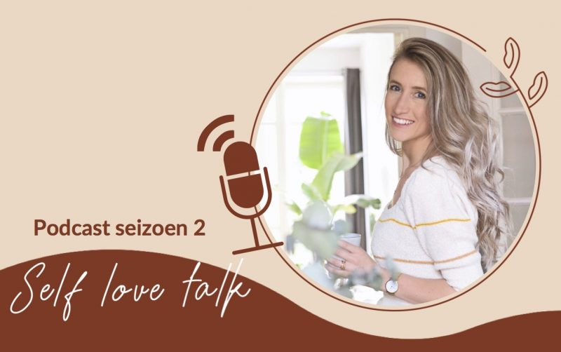 Podcast Self Love Talk van Merel Teunis | Seizoen 2
